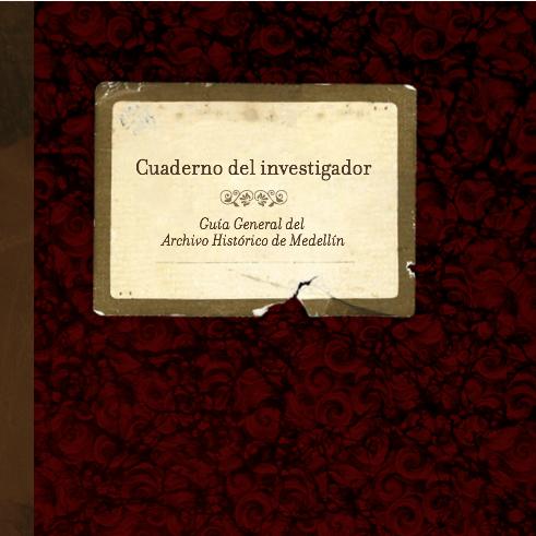 Fondos documentales del Archivo Histórico de Medellín
