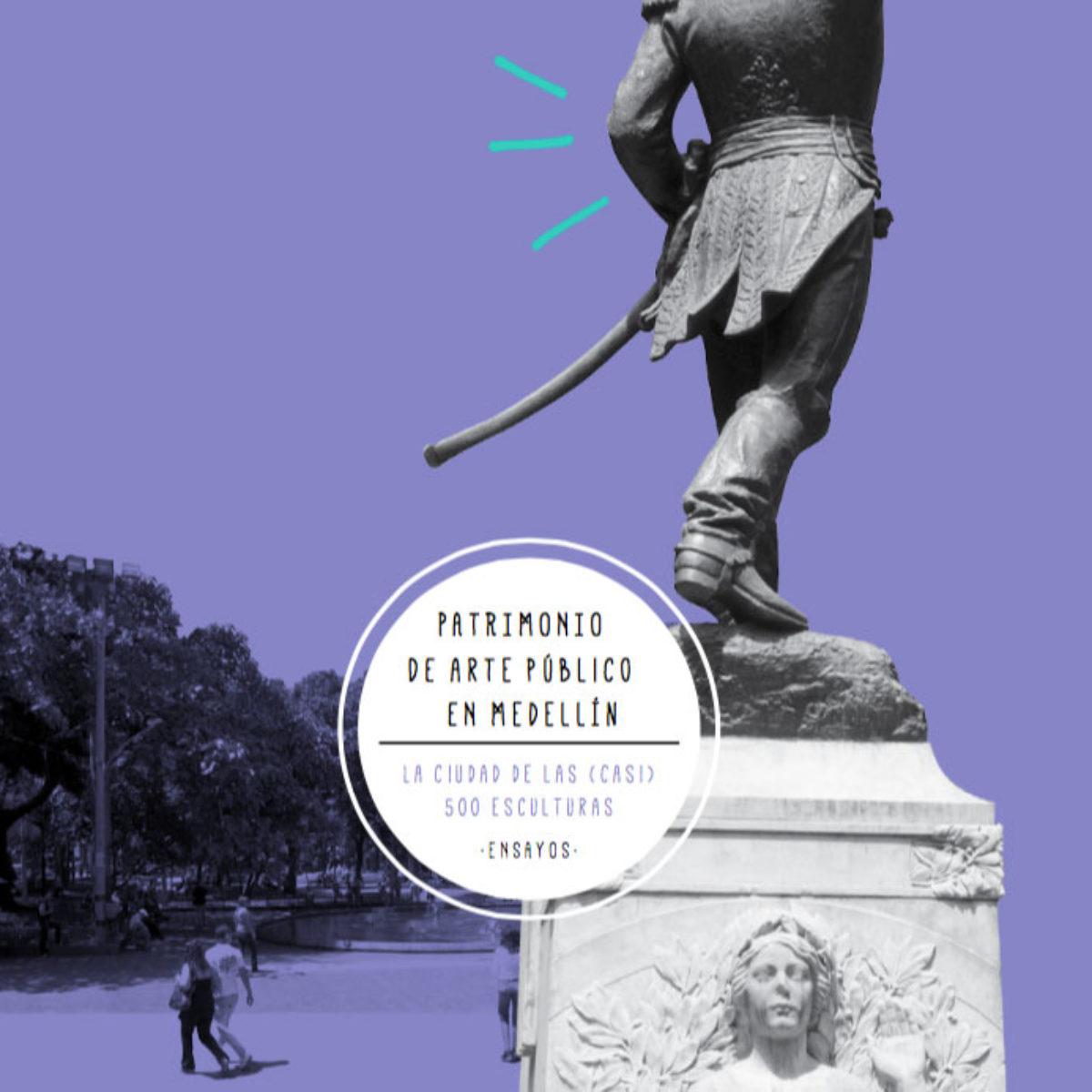 Libro ensayos sobre el patrimonio público en Medellín