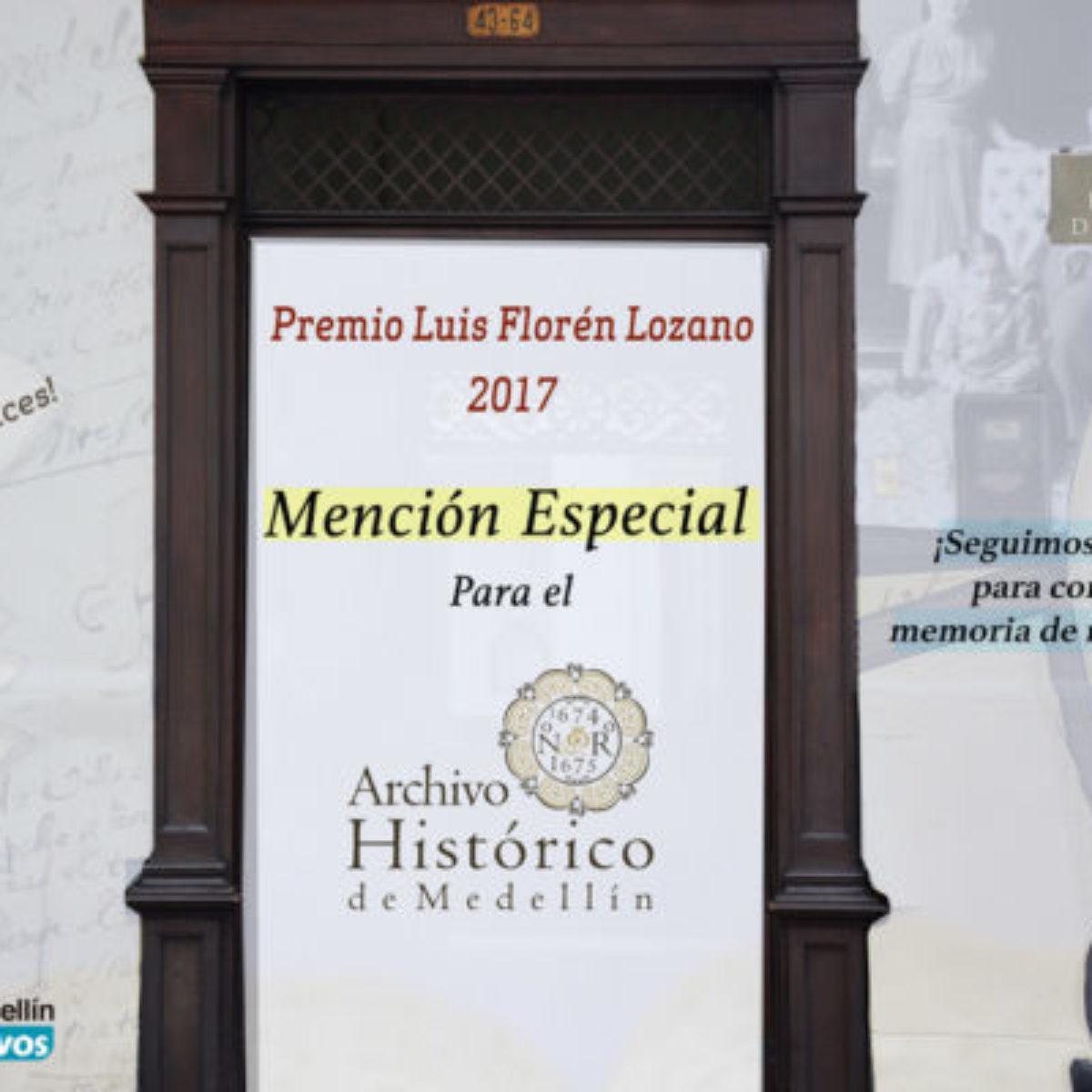 El Archivo Histórico de Medellín recibe mención especial en Premio Luis Florén Lozano