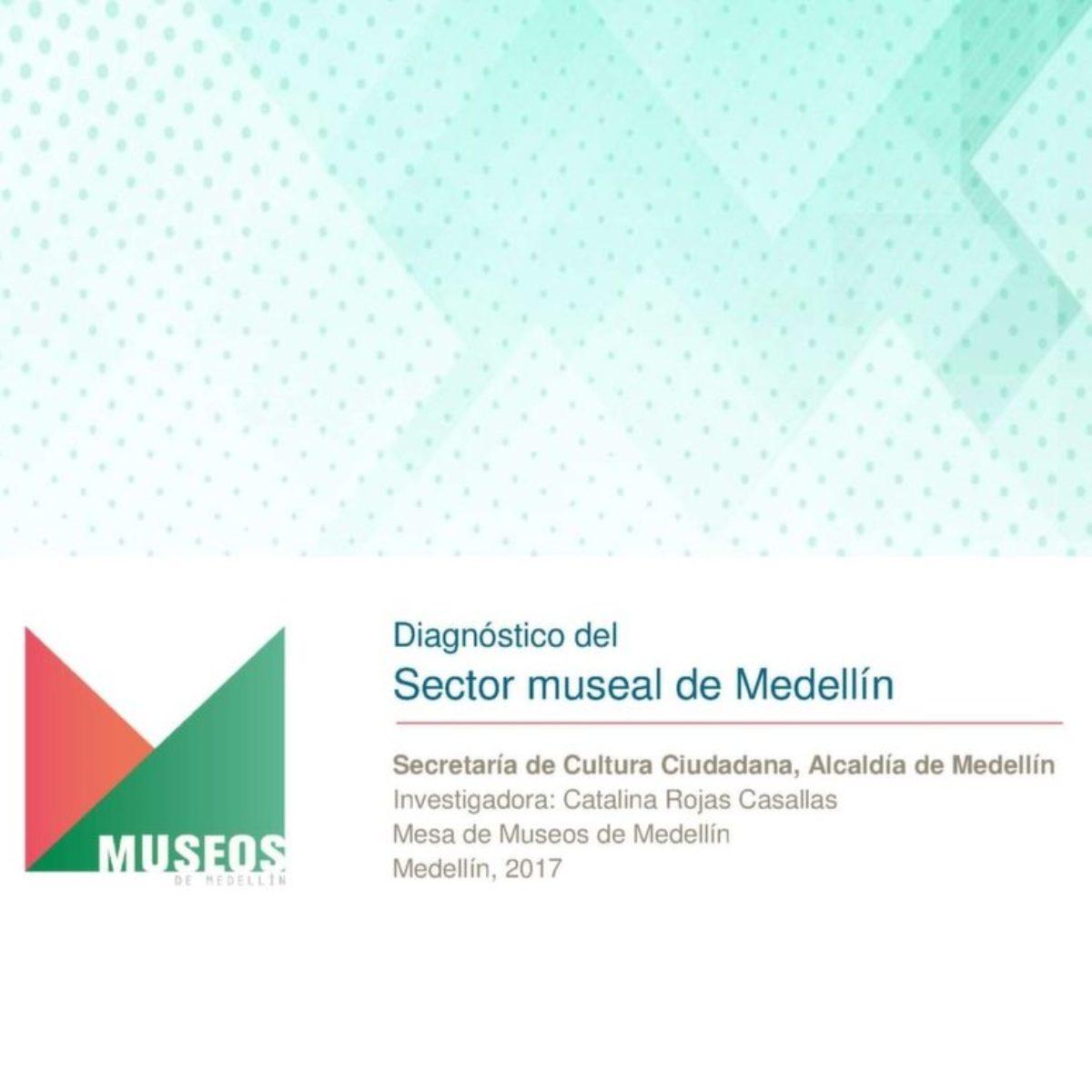 Diagnóstico Museos de Medellín